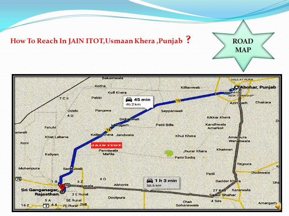 ROAD MAP How To Reach In JAIN ITOT,Usmaan Khera ,Punjab