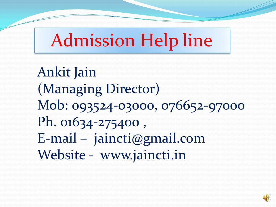 Admission Help line Ankit Jain (Managing Director)