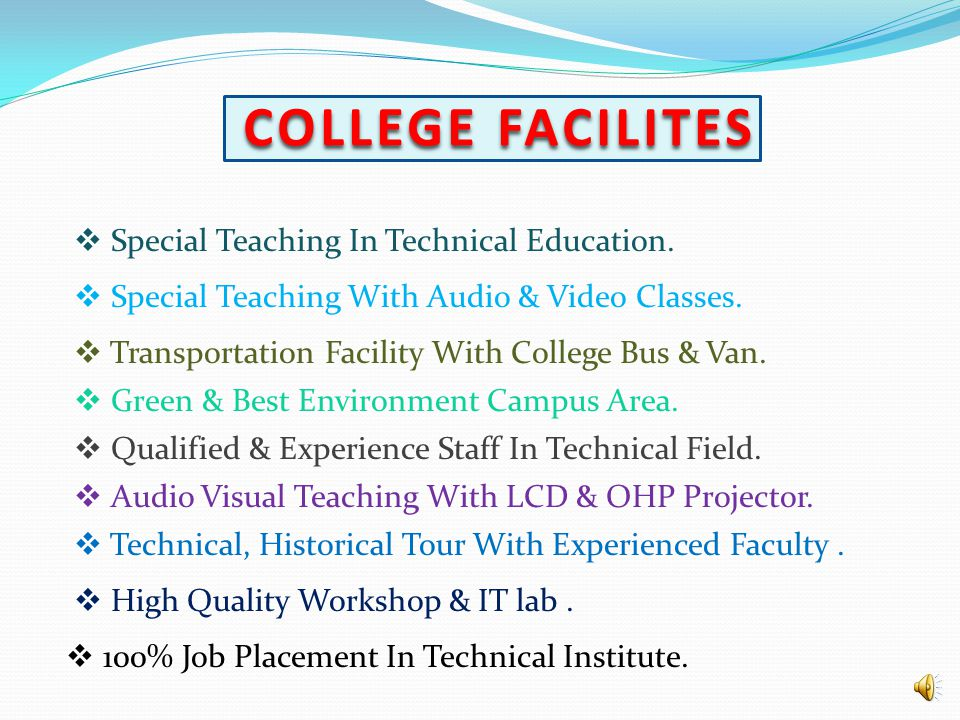 COLLEGE FACILITES Special Teaching In Technical Education.