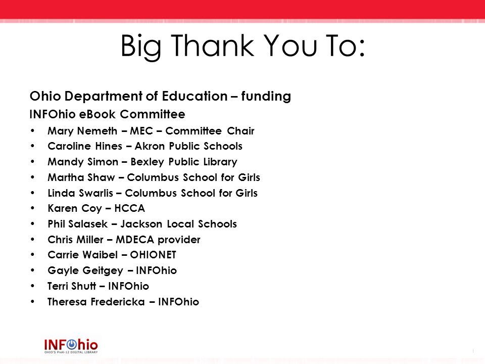 Big Thank You To: Ohio Department of Education – funding