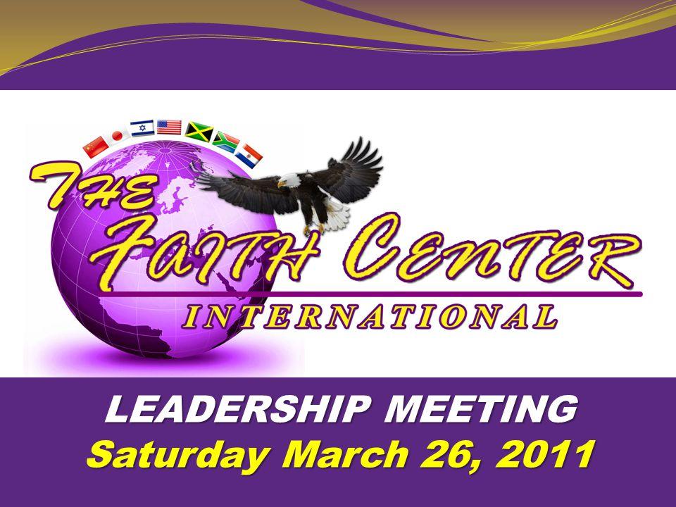 LEADERSHIP MEETING Saturday March 26, 2011