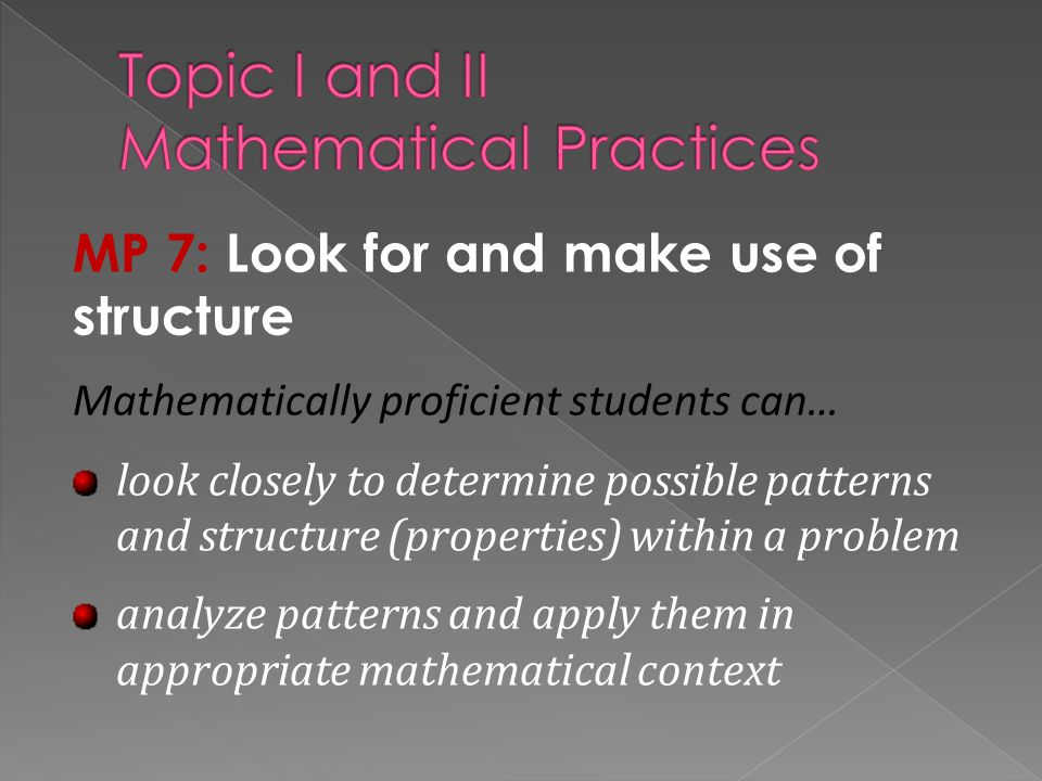 Topic I and II Mathematical Practices