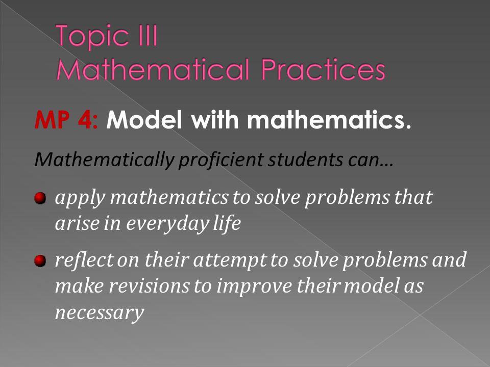 Topic III Mathematical Practices
