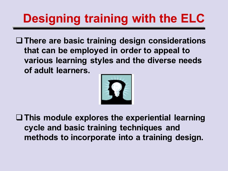 Designing training with the ELC