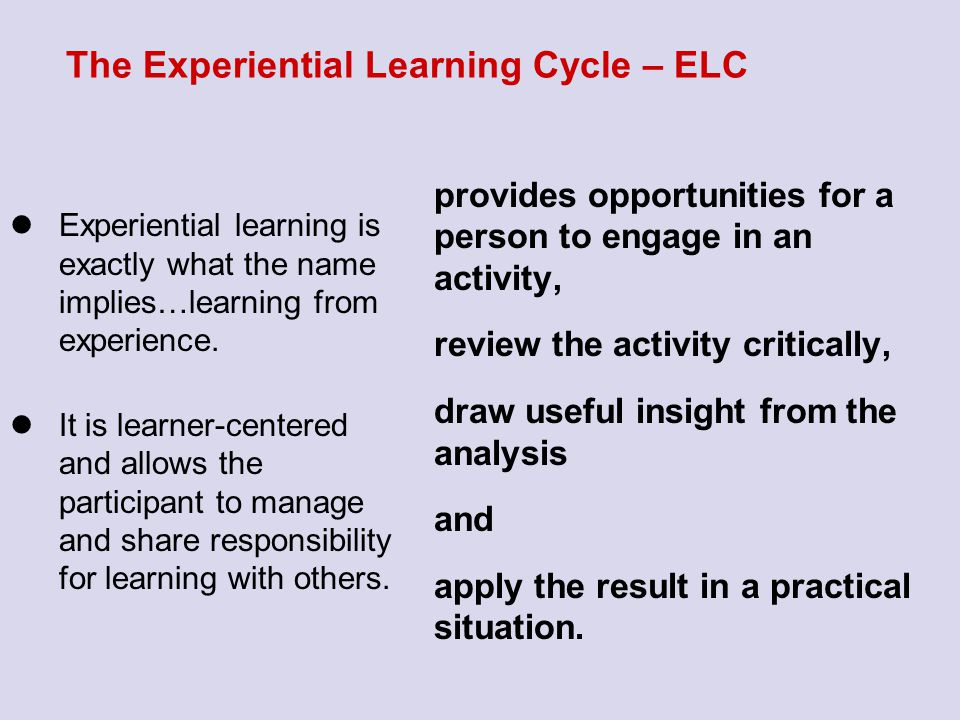 The Experiential Learning Cycle – ELC