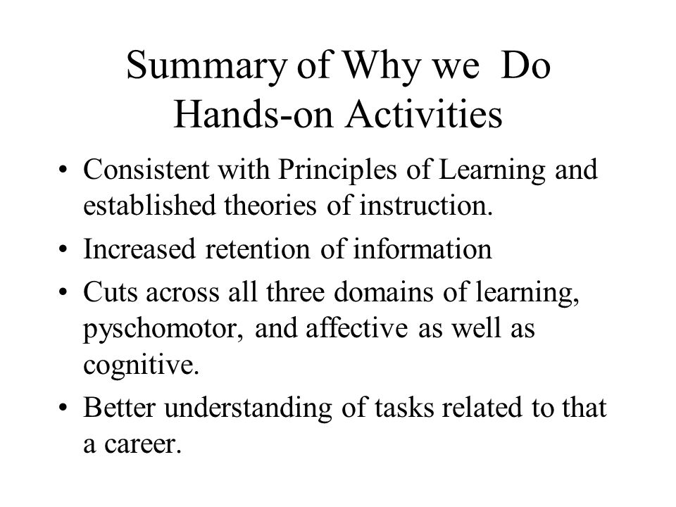 Summary of Why we Do Hands-on Activities