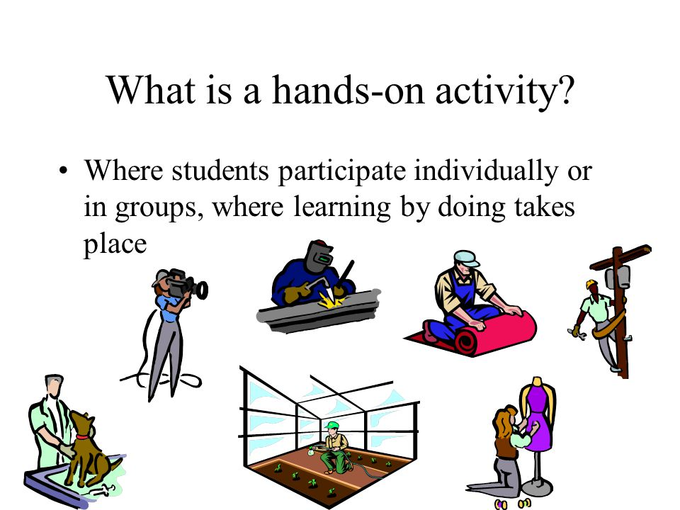 What is a hands-on activity