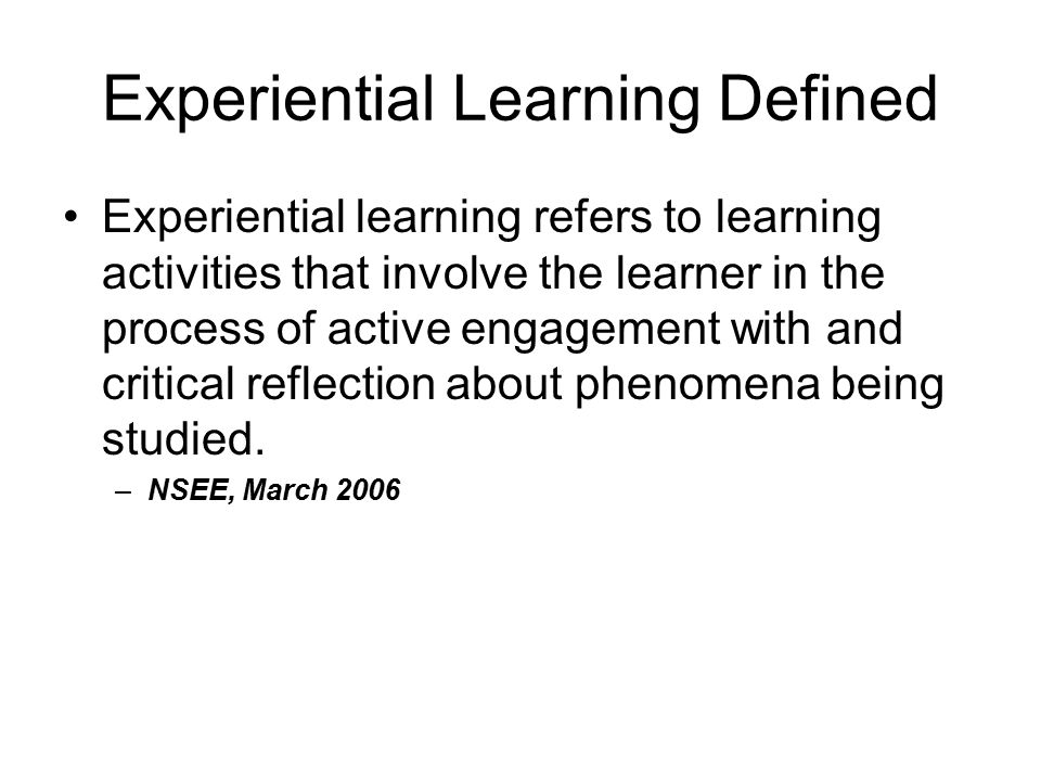 Experiential Learning Defined