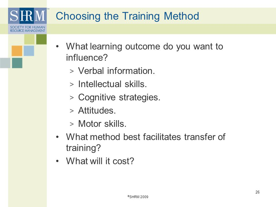 Choosing the Training Method