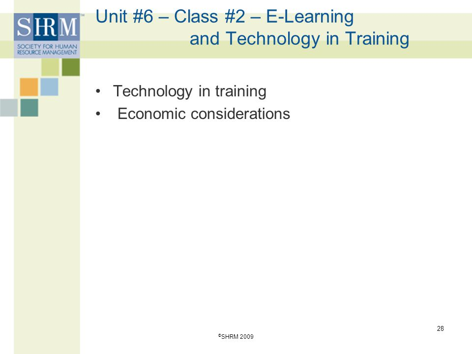 Unit #6 – Class #2 – E-Learning and Technology in Training