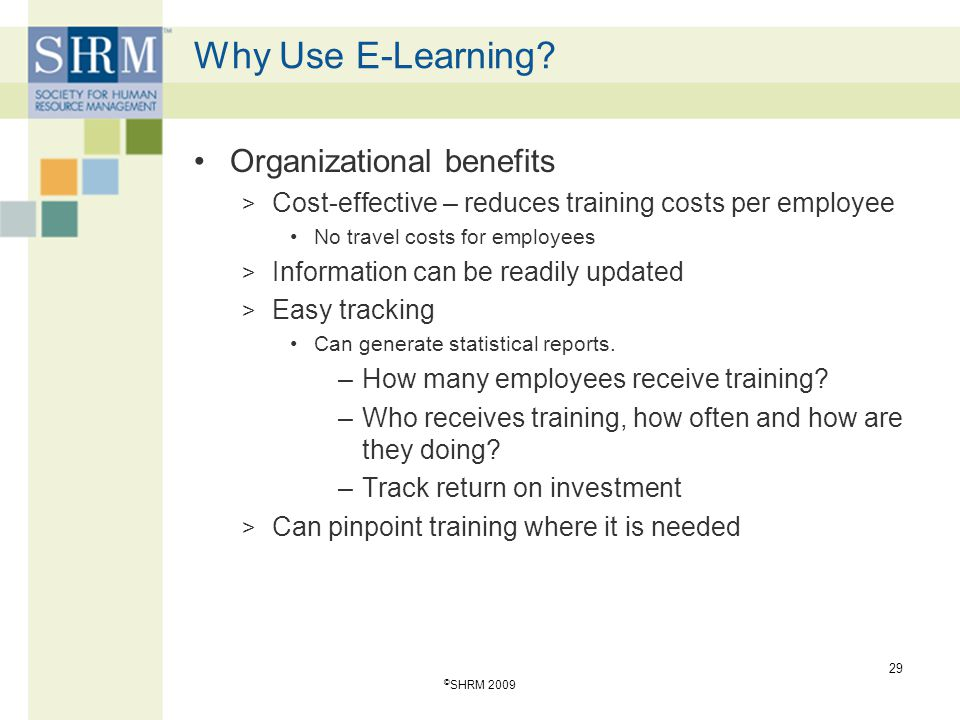 Why Use E-Learning Organizational benefits