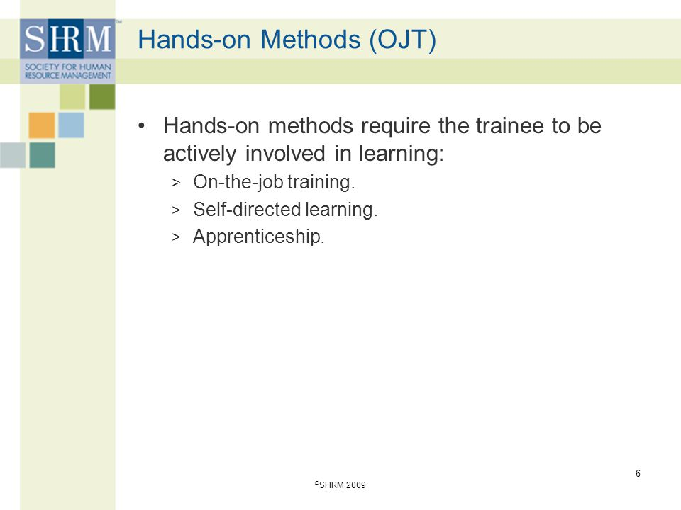 Hands-on Methods (OJT)