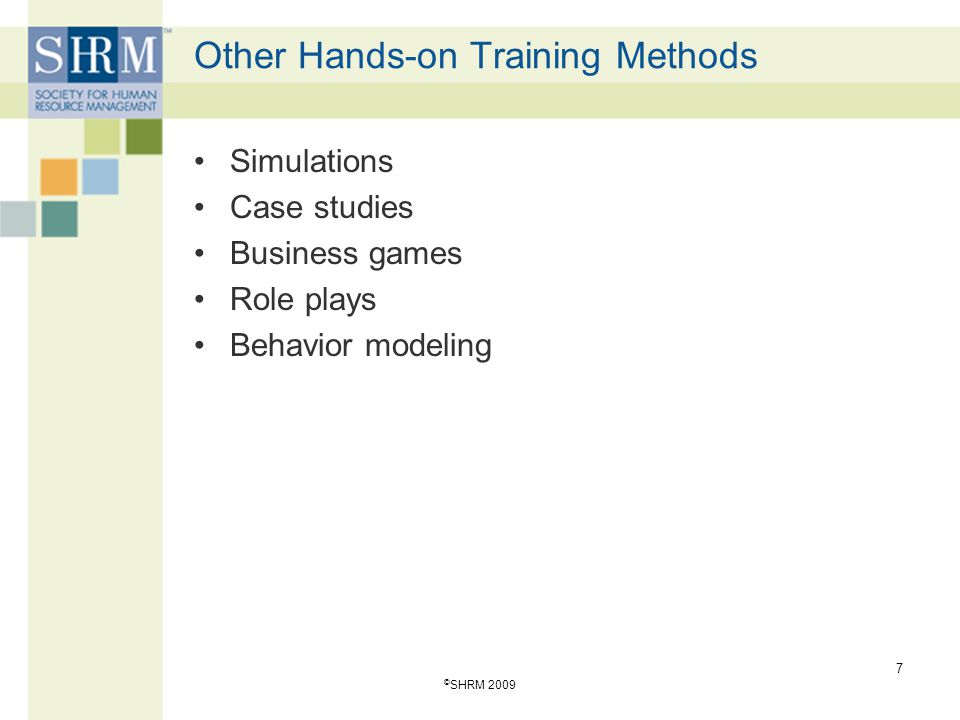 Other Hands-on Training Methods