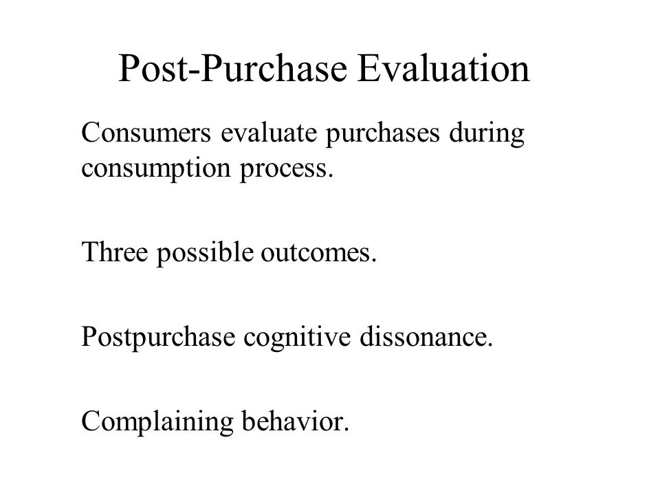 Post-Purchase Evaluation