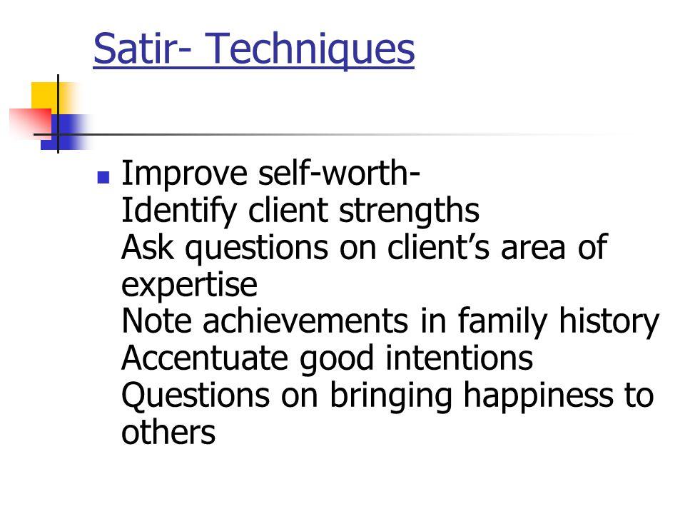 Satir- Techniques