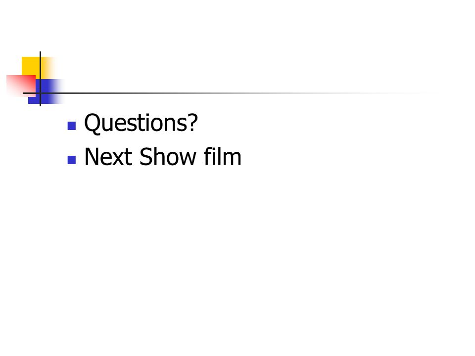 Questions Next Show film