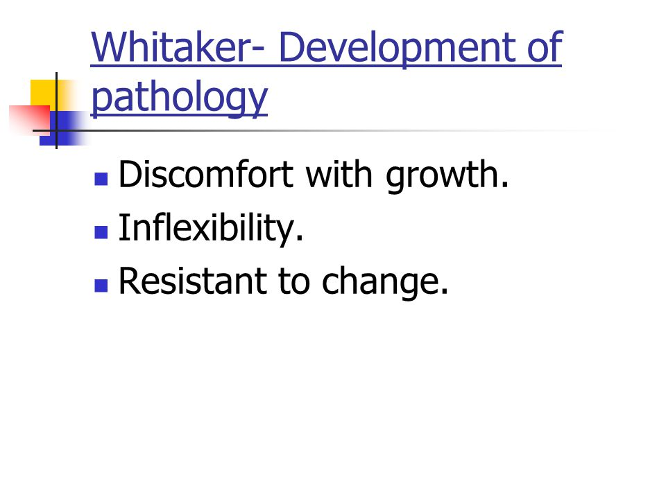 Whitaker- Development of pathology