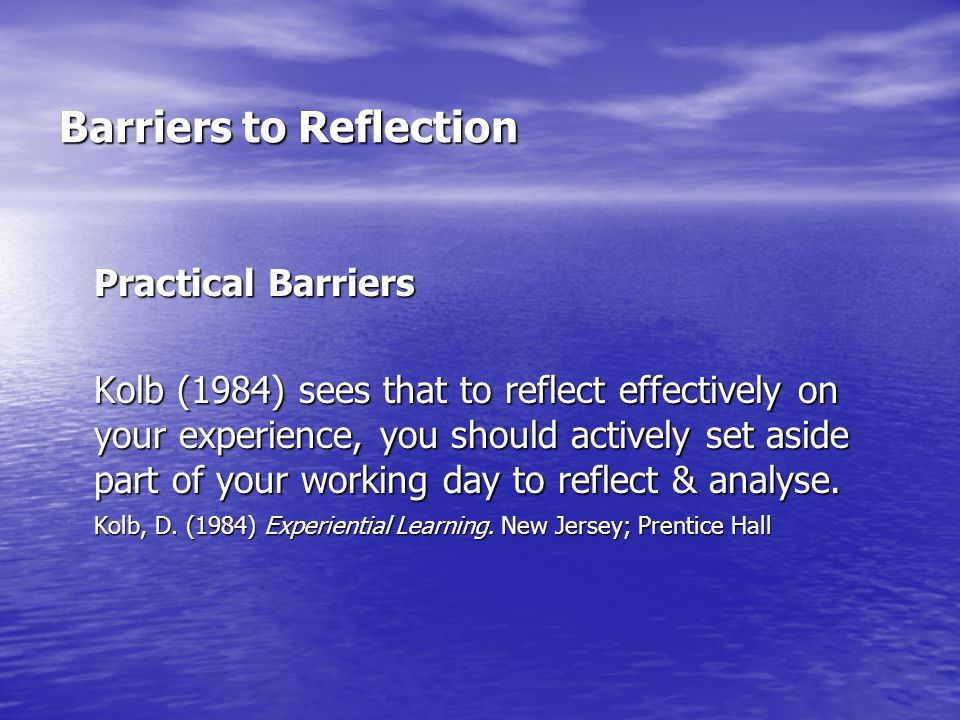 Barriers to Reflection