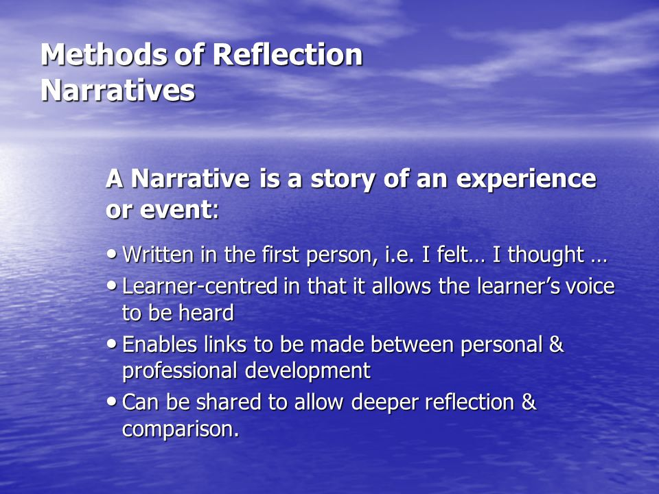 Methods of Reflection Narratives