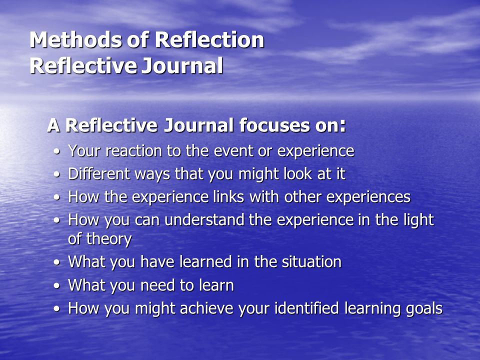 Methods of Reflection Reflective Journal