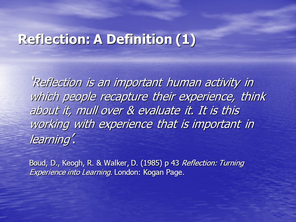 Reflection: A Definition (1)