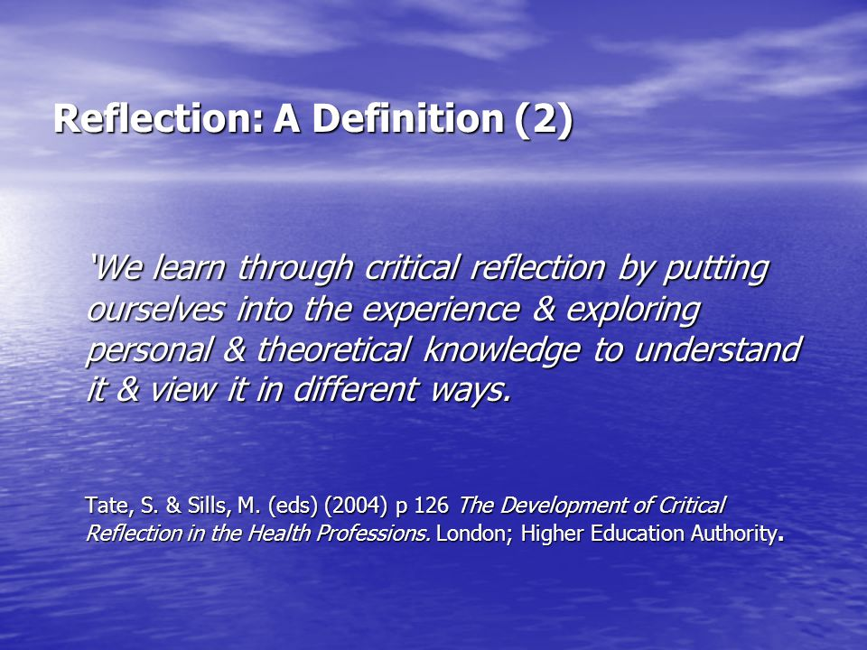 Reflection: A Definition (2)