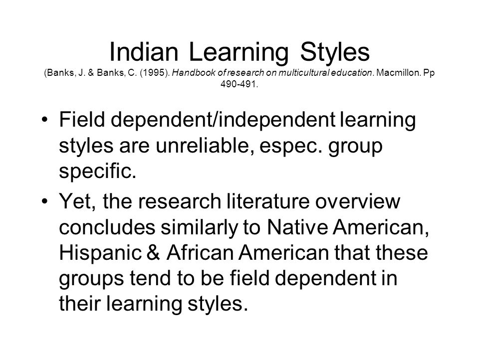 Indian Learning Styles (Banks, J. & Banks, C. (1995)