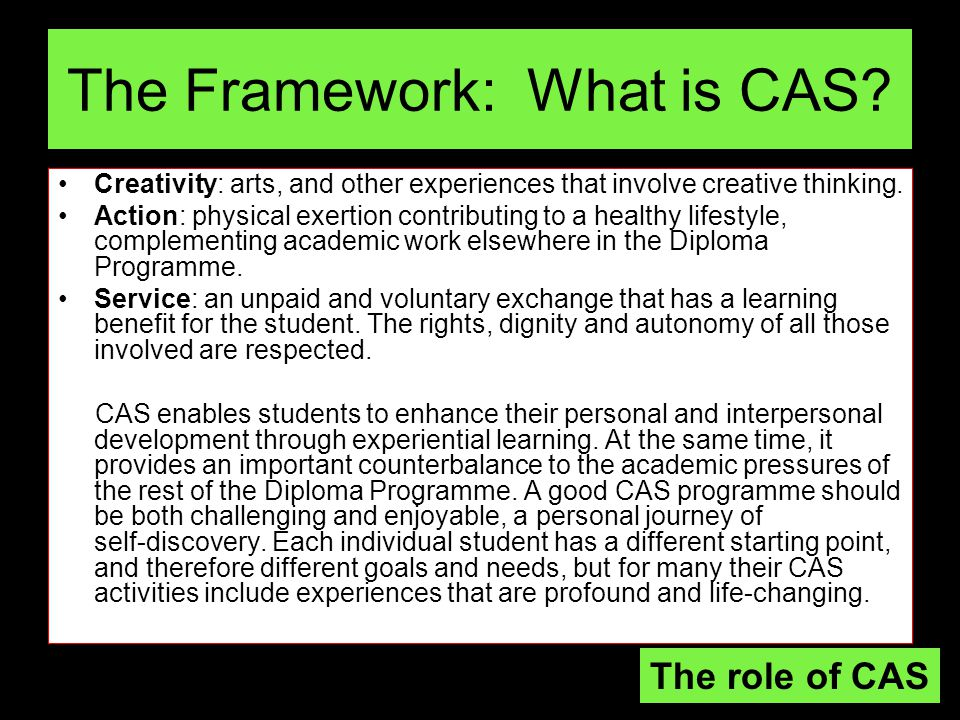 The Framework: What is CAS