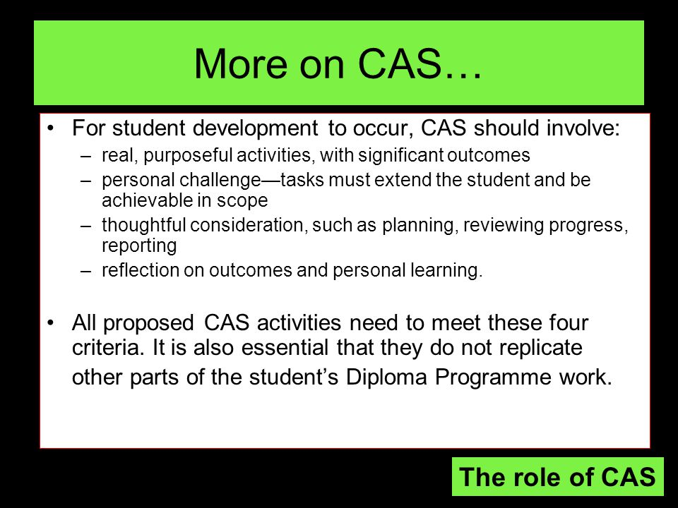 More on CAS… The role of CAS