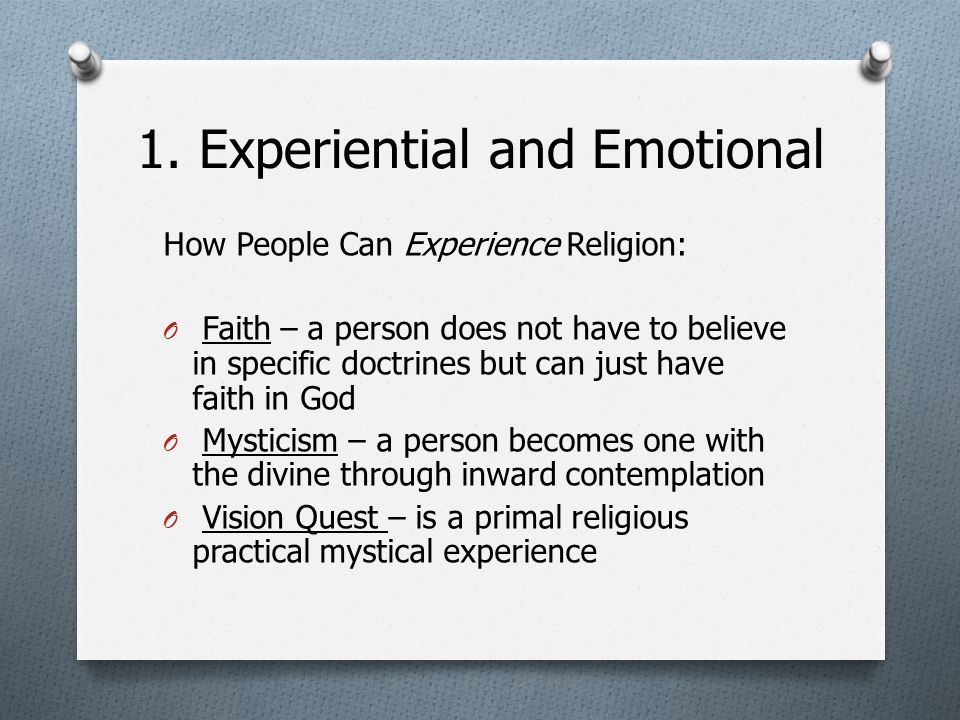 1. Experiential and Emotional