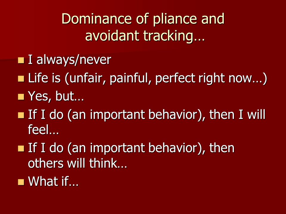 Dominance of pliance and avoidant tracking…