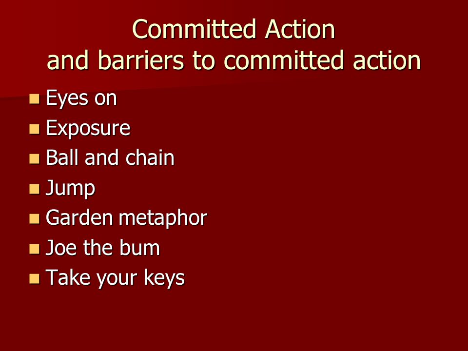 Committed Action and barriers to committed action