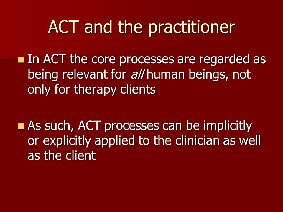 ACT and the practitioner