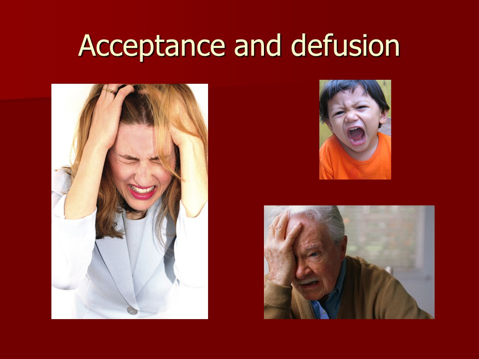 Acceptance and defusion