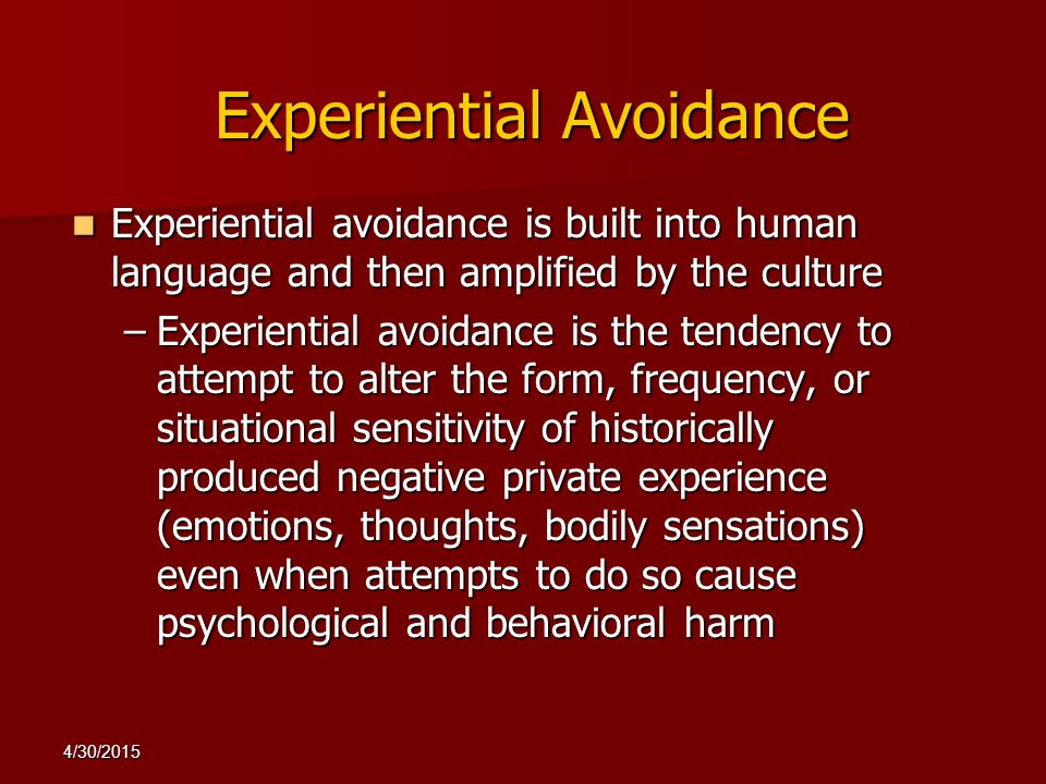 Experiential Avoidance