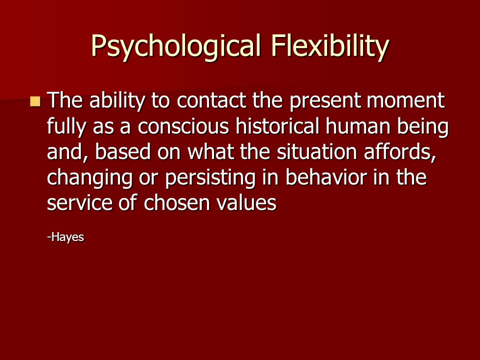 Psychological Flexibility