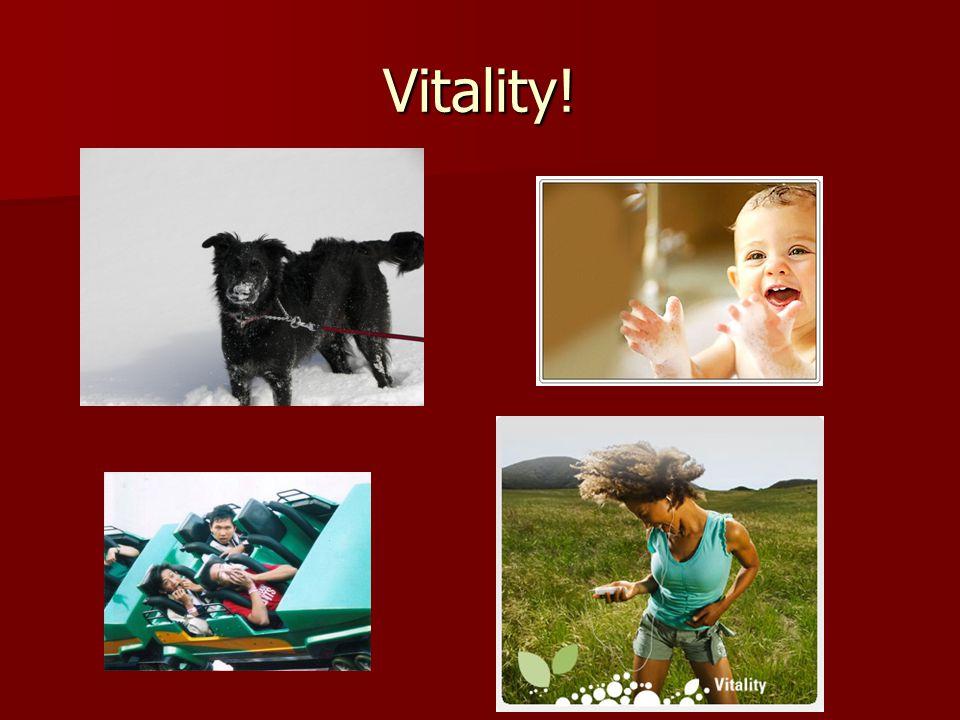 Vitality!