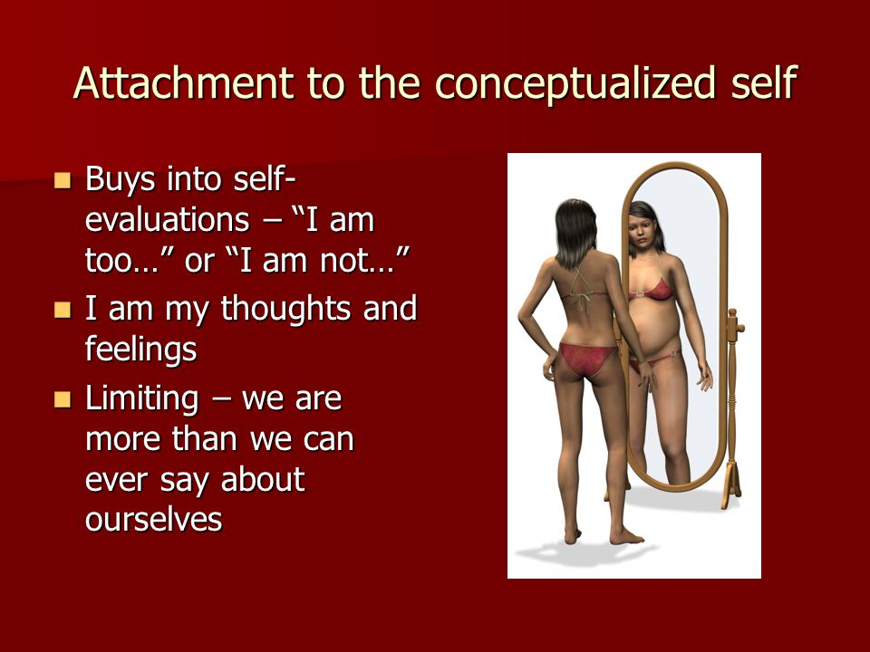 Attachment to the conceptualized self