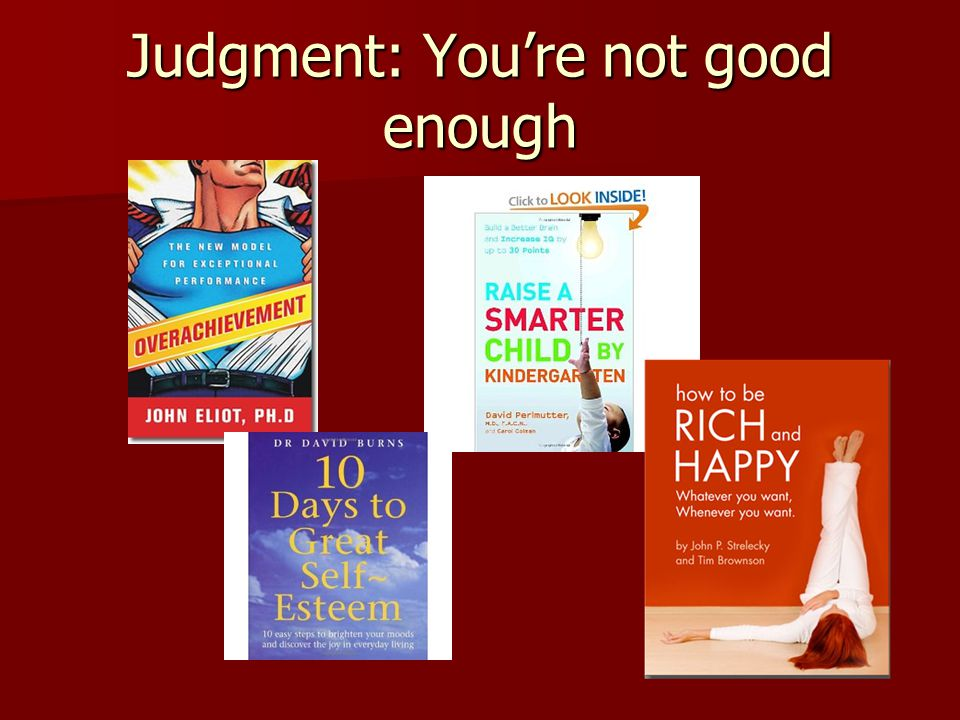 Judgment: You're not good enough