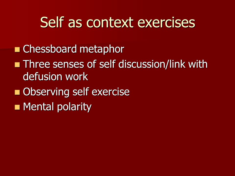Self as context exercises