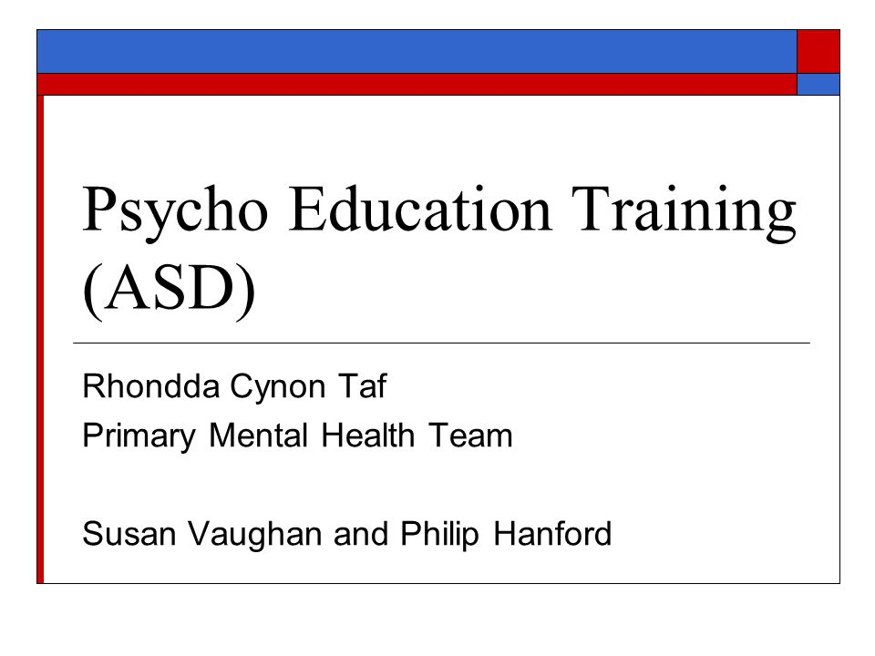 Psycho Education Training (ASD)