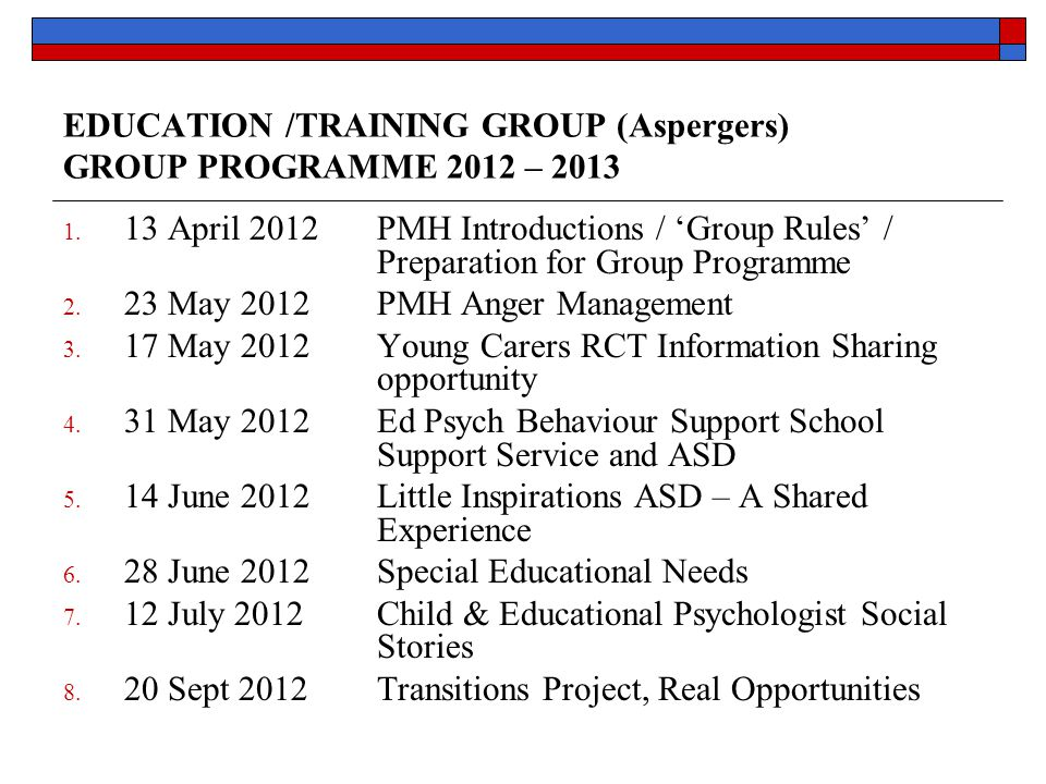 EDUCATION /TRAINING GROUP (Aspergers) GROUP PROGRAMME 2012 – 2013