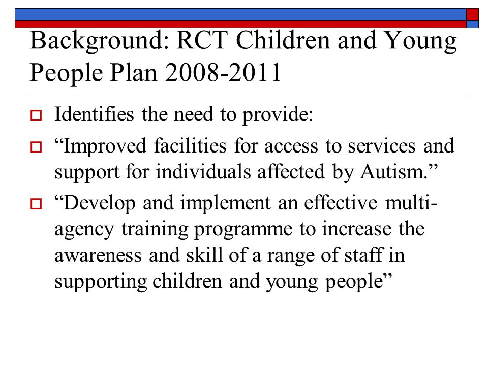 Background: RCT Children and Young People Plan 2008-2011