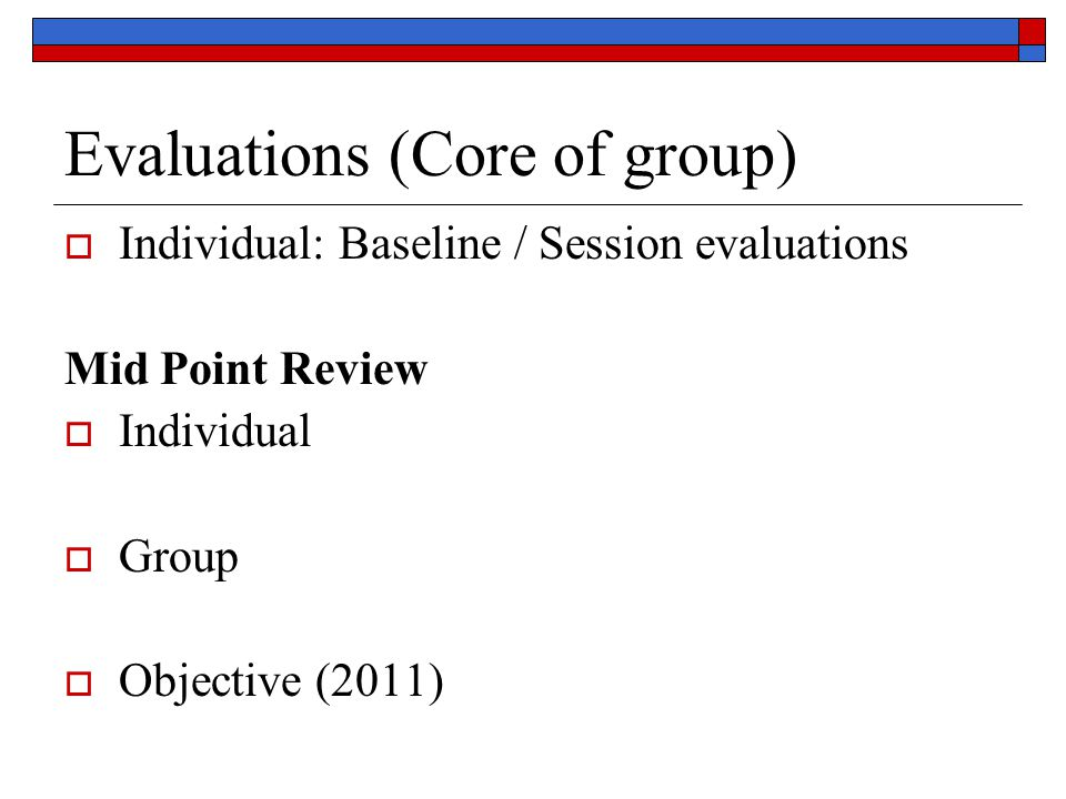 Evaluations (Core of group)