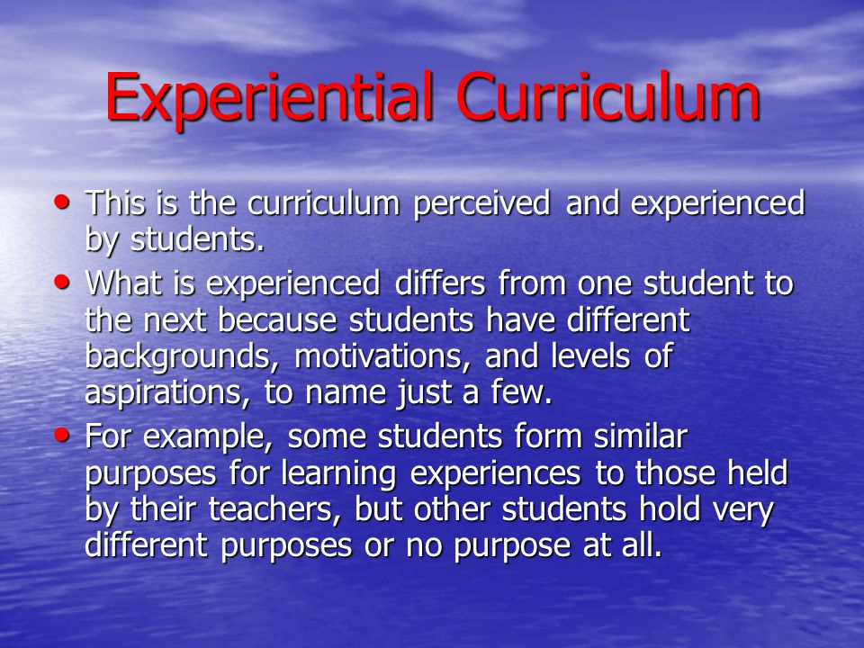 Experiential Curriculum