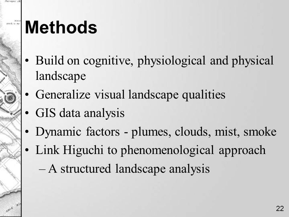 Methods Build on cognitive, physiological and physical landscape