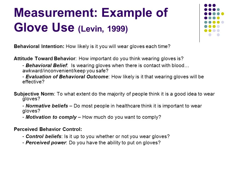 Measurement: Example of Glove Use (Levin, 1999)