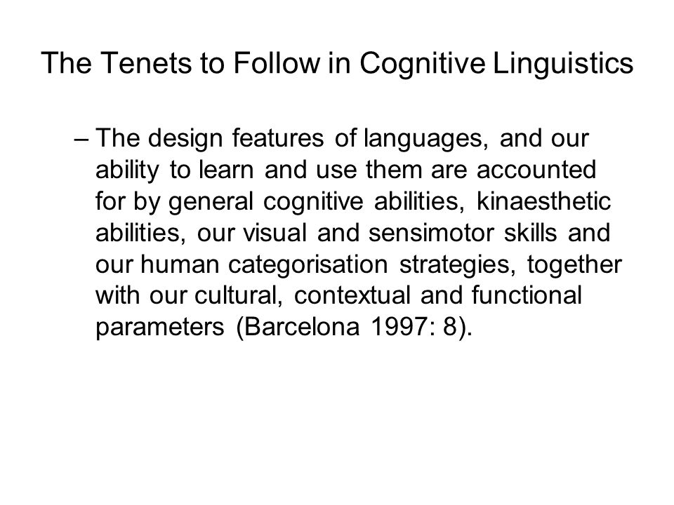 The Tenets to Follow in Cognitive Linguistics