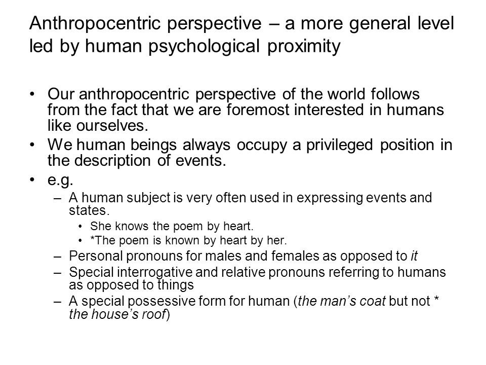 Anthropocentric perspective – a more general level led by human psychological proximity