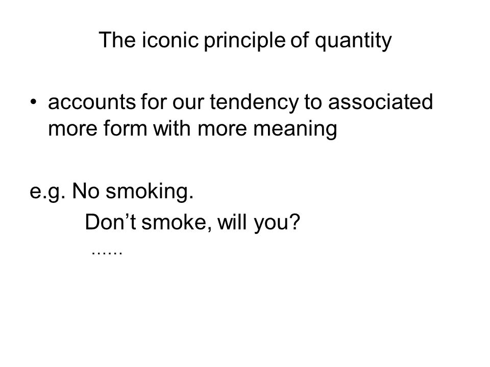 The iconic principle of quantity